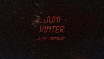 Debutalbumet från Juni Vinter släpptes den 10 juni.